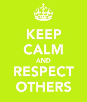 keep-calm-and-respect-others-8